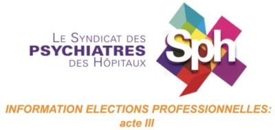 Élections Professionnelles  ACTE III – Les enjeux de ces élections qui démarrent le 25 juin