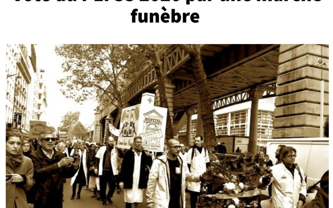 Marche du 29 octobre : L'intersyndicale hospitalière salue le vote du PLFSS 2020 par une marche funèbre